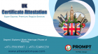 Best Guaranteed UK Certificate Attestation Services Available in Dubai