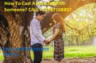 How To Cast A Love Spell [[+27787108807]] On Someone? In America,Usa,Uk,Australia