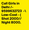 Call Girls In Gtb Nagar,{{= 9599632723 =}} Escorts Provide In Delhi Ncr